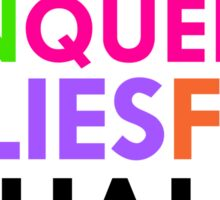 Straight, Gay, Bi, Pan, Queer, A - Allies For Equality Sticker