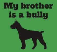 My Brother Is A Bully Kids Tee