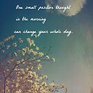 One Small Positive Thought by Olivia Joy StClaire
