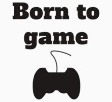 Born To Game Kids Tee