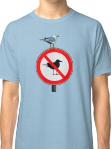 Seagull No Seagulls Sign Classic T-Shirt