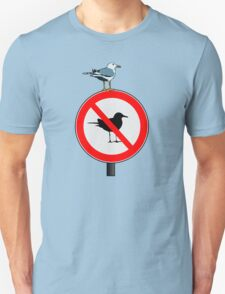 Seagull No Seagulls Sign Unisex T-Shirt