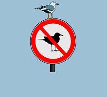 Seagull No Seagulls Sign T-Shirt