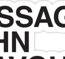I MASSAGED JOHN TRAVOLTA Sticker