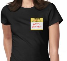 My Bond Girl Name is Witty Bon Mot Womens Fitted T-Shirt