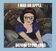 I had an apple before steve jobs by megpato