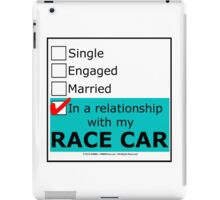 In A Relationship With My Race Car iPad Case/Skin
