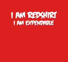 I Am Redshirt I Am Expendable Unisex T-Shirt