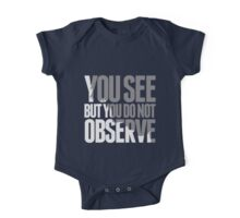 You see but you do not observe One Piece - Short Sleeve