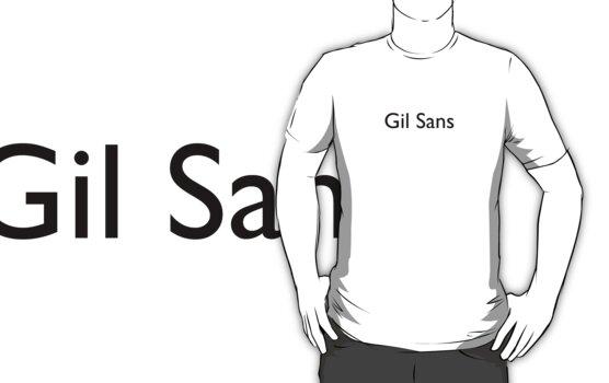 Gil Sans by John Perlock