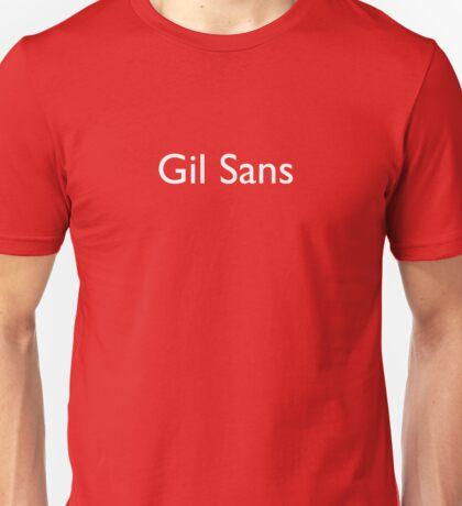 Gil Sans (white) Unisex T-Shirt