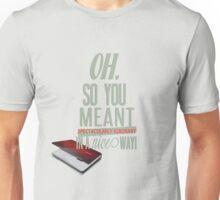 Spectacularly Ignorant! Unisex T-Shirt