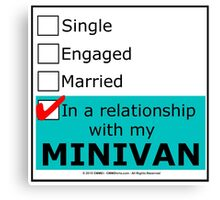 In A Relationship With My Minivan Canvas Print