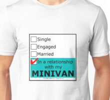 In A Relationship With My Minivan Unisex T-Shirt