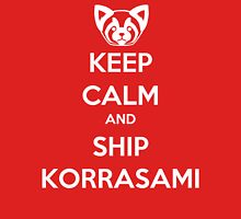 Keep Calm and Ship Korrasami! Unisex T-Shirt