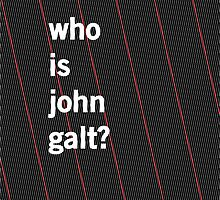 Who is John Galt? by turinturambar