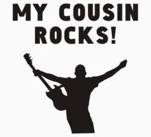 My Cousin Rocks Baby Tee