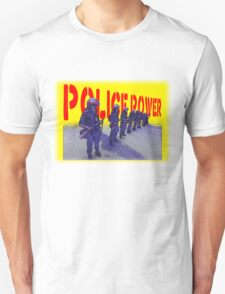 Police Power T-Shirt