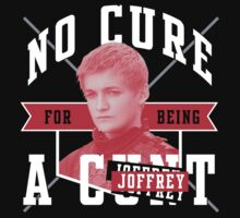 No cure for being a Joffrey by iduser80