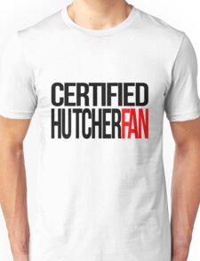 Certified Hutcherfan Unisex T-Shirt