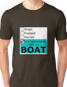 In A Relationship With My Boat Unisex T-Shirt