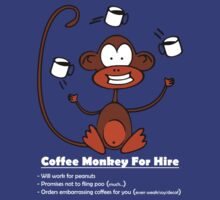 Coffee Monkey For Hire by fridley