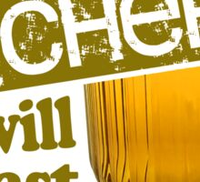 Beer - Take A Pitcher It Will Last Longer Sticker