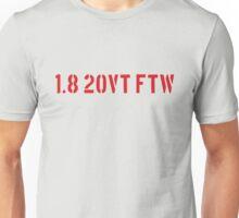 1.8 20VT FTW Unisex T-Shirt