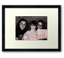 Child Labor OUT!! Framed Print