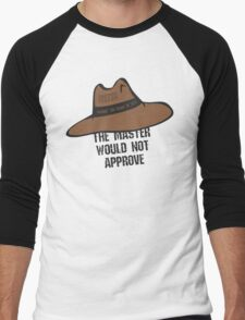 The Master would not approve T-Shirt