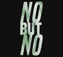 No But No by sjdesigns