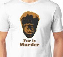 Fur is Murder Unisex T-Shirt
