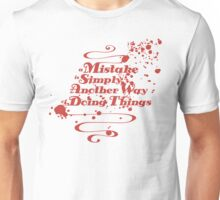 Mistakes Unisex T-Shirt