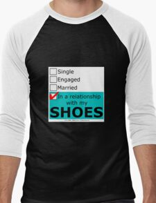 In A Relationship With My Shoes T-Shirt