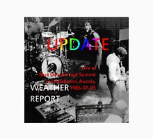 (1986-07-05) Weather Report Update, Hollabrunn, Austria, July 5, 1986, cd cover (1986-07-05) Weather Report Update, Hollabrunn, Austria, July 5, 1986(C2015) Classic T-Shirt