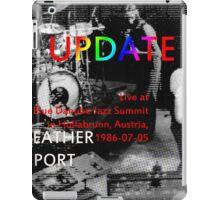(1986-07-05) Weather Report Update, Hollabrunn, Austria, July 5, 1986, cd cover (1986-07-05) Weather Report Update, Hollabrunn, Austria, July 5, 1986(C2015) iPad Case/Skin