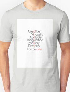 You are an artist Unisex T-Shirt
