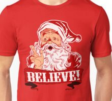 Christmas - Believe in Santa Claus Unisex T-Shirt