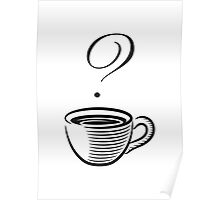 Coffee? Poster