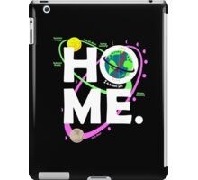 Home. Earth. Science. iPad Case/Skin