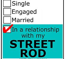 In A Relationship With My Street Rod by cmmei