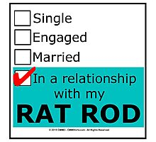 In A Relationship With My Rat Rod Photographic Print
