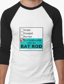 In A Relationship With My Rat Rod Men's Baseball ¾ T-Shirt