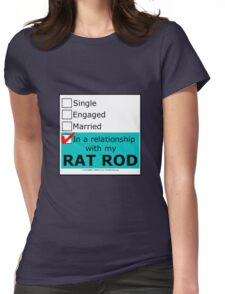 In A Relationship With My Rat Rod Womens Fitted T-Shirt