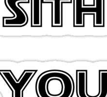 I sith you not Sticker