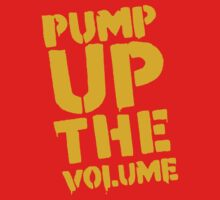 Pump Up The Volume by Hola Pistola