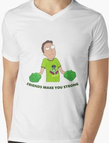 Rick and Morty-- Friends Make you strong Mens V-Neck T-Shirt