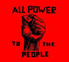 ALL POWER TO THE PEOPLE by IMPACTEES