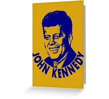 JOHN KENNEDY Greeting Card