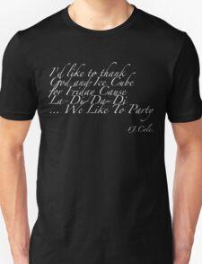 weliketoparty Unisex T-Shirt